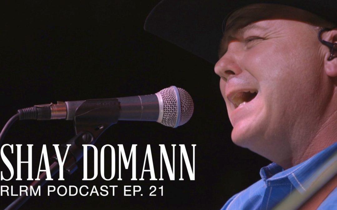 RLRM Recap: Shay Domann